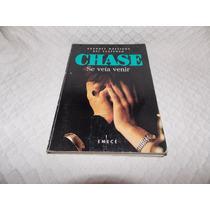 Se Veía Venir - Chase