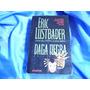 Daga Negra / Eric Van Lustrader- Caceria De Un Hombre