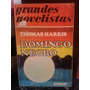 Domingo Negro. Thomas Harris. Emece . Primera Edic. 1975