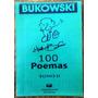 Charles Bukowsky - 100 Poemas - Tomo 2 - Rosario