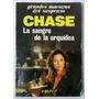 La Sangre De La Orquìdea / Chase (ed 1987)