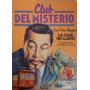 Club Del Misterio 64 La Casa Sin Llaves - Earl Derr Biggers