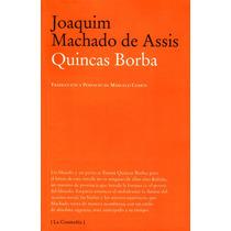 Quincas Borba De Joaquim Maria Machado De Assis