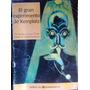 El Gran Experimento De Keinplatz - Libros Quirquincho 1998