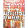 Traficantes De Dinero Por Arthur Mailey Ed. Emece