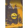 Luces De Neon - Jay Mcinerney