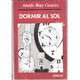 Adolfo Bioy Casares: Dormir Al Sol. 1973. 1° Edición. Emecé