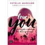 Love You - Estelle Maskame * Planeta