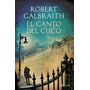 El Canto Del Cuco - Robert Galbraith ( Rowling) - Planeta