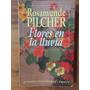 Libro Flores En La Lluvia- Rosamunde Pilcher
