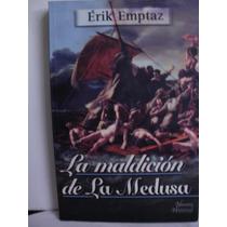 La Maldicion De La Medusa - Erik Emptaz