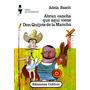 Libro Abran Cancha Que Aqui Viene Don Quijote De La Mancha