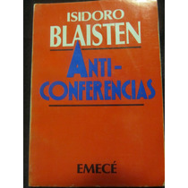 El Arcon Anti Conferencias De Isidoro Blaisten