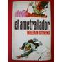 Liquido Libro El Ametrallador William Stevens Bruguera 1969