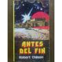 Robert Chilson - Antes Del Fin. Lidiun, 1979.