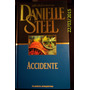 Danielle Steel -accidente - Planeta- Libro Nuevo