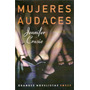 Mujeres Audaces Jennifer Crusie