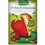 Frutas De Estación 1horacio Quiroga, Edgar Allan Poe, María