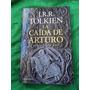 La Caída De Arturo J. R. R. Tolkien Libro Nuevo Minotauro
