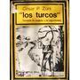 Los Turcos (fermento De Progreso Y De Argentinidad) - Zoni