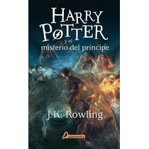 Harry Potter 6 Y El Misterio Del Príncipe Rowling Salamandra
