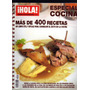 Hola - Especial Cocina - Mas De 400 Recetas