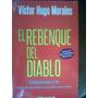 El Rebenque Del Diablo - Victor Hugo Morales