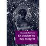 En Octubre No Hay Milagros - Oswaldo Reynoso