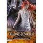 Cazadores De Sombras 6:ciudad Del Fuego Celestial-cass.clare
