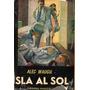Alec Waugh - Isla Al Sol
