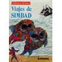 Viajes De Simbad Anónimo Tapa Dura Biblioteca Billiken Envío