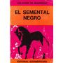 El Semental Negro - Salvador De Madariaga