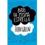 Bajo La Misma Estrella Green John