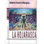 La Hojarasca - García Márquez