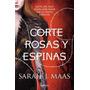 Una Corte De Rosas Y Espinas Sarah Maas Planeta Nuevo!