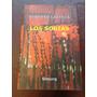 Alberto Laiseca: Los Sorias (edición Completa)