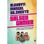 Salseo Gamer - Alexby11 - Ed. Temas De Hoy Planeta