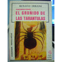 El Gruñido De Las Tarantulas. Anumscord...