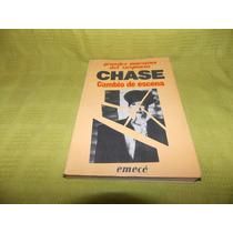 Cambio De Escena - Chase