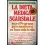 La Dieta Medica Scarsdale - Dr. Herman Tarnower