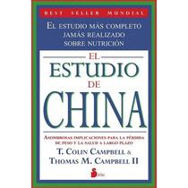 El Estudio De China - Nutrición - Colin Y Thomas Campbell