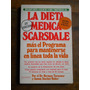 La Dieta Medica Scarsdale. Tarnower, Baker. Ed.atlantida.