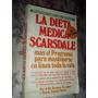 La Dieta Mèdica Scarsdale - Dr.herman Tarnower - Atlàntida