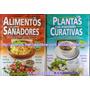 Oferta : 2 Libros Alimentos Sanadores Mas Plantas Curativas