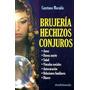 Brujería Hechizos Conjuros - Moraitis Cayetano - Andromeda
