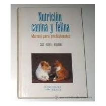 Nutricion Canina Y Felina Case Carey Hirakawa Buenos Aires B
