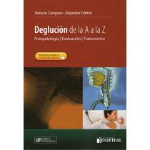 Deglución De La A A La Z - H. Campora - Ediciones Journal