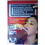 Libro Manual Práctico De Tecnología Radiológica Dental