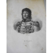 Antiguo Grabado Sin Enmarcar De Joaquín Murat