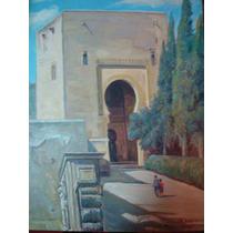 Oleo De Enrique Rodriguez, Puerta De La Justicia, La Ahambra